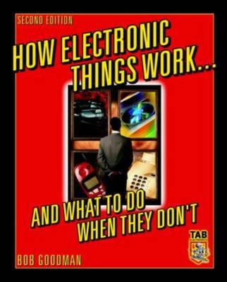 How Electronic Things Work... and What to Do When They Don't (BOK)