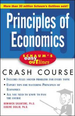 Schaum's Easy Outline of Principles of Economics: Based on Schaum's Outline of Theory and Problems o (BOK)