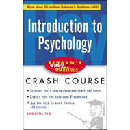 Schaum's Easy Outline of Introduction to Psychology: Based on Schaum's Outline of Theory and Problem (BOK)