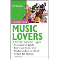 Careers for Music Lovers and Other Tuneful Types (BOK)