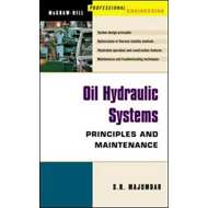 Oil Hydraulic Systems: Principles and Maintenance (BOK)