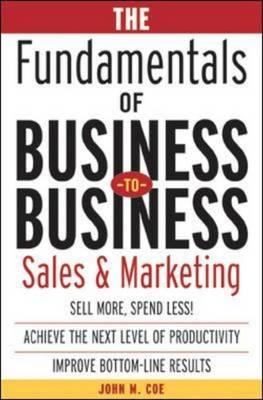 Fundamentals of Business-to-business Sales and Marketing (BOK)