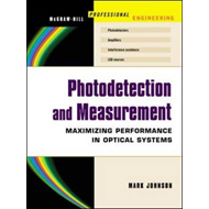 Photodetection and Measurement: Making Effective Optical Measurements for an Acceptable Cost (BOK)