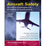 Aircraft Safety: Accident Investigations, Analyses and Applications (BOK)
