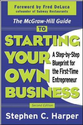 McGraw-Hill Guide to Starting Your Own Business (BOK)