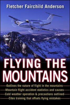 Flying the Mountains: A Training Manual for Flying Single-engine Aircraft (BOK)