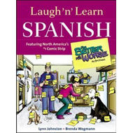 "Laugh 'n' Learn Spanish: Featuring the No1 Comic Strip ""for Better or for Worse"" (BOK)"