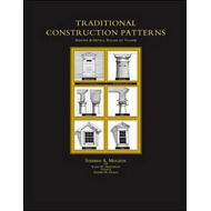 Traditional Construction Patterns: Design and Detail Rules-of-thumb (BOK)