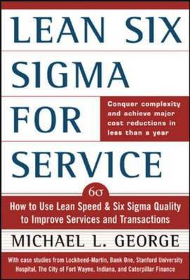Lean Six Sigma for Service (BOK)