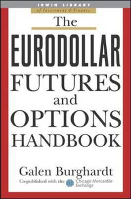 The Eurodollar Futures and Options Handbook (BOK)