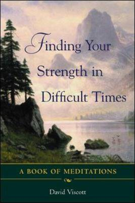 Finding Your Strength in Difficult Times (BOK)