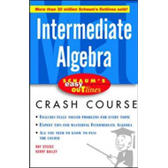 Schaum's Easy Outline Intermediate Algebra (BOK)