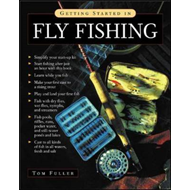 Getting Started in Fly Fishing (BOK)