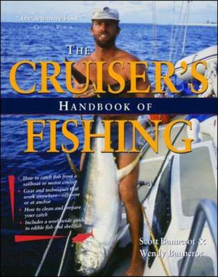 Cruisers Handbook of Fishing 2/E (BOK)