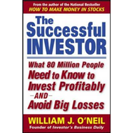 The Successful Investor: What 80 Million People Need to Know to Invest Profitably and Avoid Big Loss (BOK)