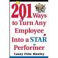 201 Ways to Turn Any Employee into a Star Player (BOK)