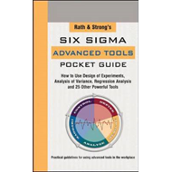 Rath & Strong's Six Sigma Advanced Tools Pocket Guide (BOK)