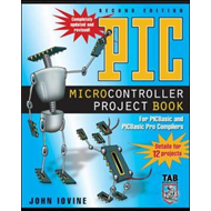 PIC Microcontroller Project Book: For PIC Basic and PIC Basic Pro Compilers (BOK)