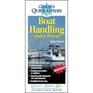 Boat Handling Under Power: A Captain's Quick Guide (BOK)