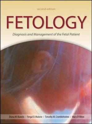 Fetology: Diagnosis and Management of the Fetal Patient (BOK)