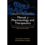 Goodman and Gilman's Manual of Pharmacology and Therapeutics (BOK)