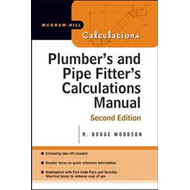 Plumber's and Pipe Fitter's Calculations Manual (BOK)