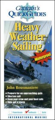 Heavy Weather Sailing: A Captain's Quick Guide (BOK)