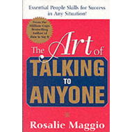 The Art of Talking to Anyone: Essential People Skills for Success in Any Situation (BOK)