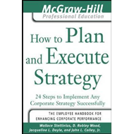 How to Plan and Execute Strategy (BOK)