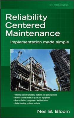 Reliability Centered Maintenance (RCM): Implementation Made Simple (BOK)