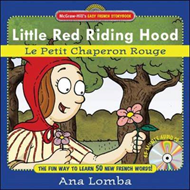 Easy French Storybook: Little Red Riding Hood: Le Petit Chaperon Rouge (BOK)