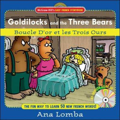 Easy French Storybook: Goldilocks and the Three Bears: Boucle D'or Et Les Trois Ours (BOK)