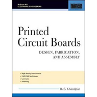 Printed Circuit Boards: Design, Fabrication, and Assembly (BOK)