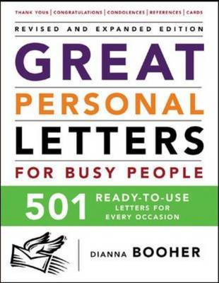 Great Personal Letters for Busy People: 501 Ready-to-use Letters for Every Occasion (BOK)