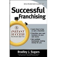 Successful Franchising: Expert Advice on Buying, Selling and Creating Winning Franchises (BOK)