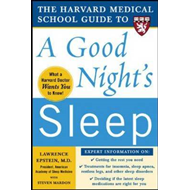 The Harvard Medical School Guide to a Good Night's Sleep (BOK)