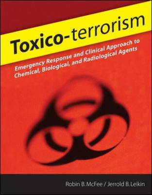 Toxico-terrorism: Emergency Response and Clinical Approach to Chemical, Biological and Radiological (BOK)