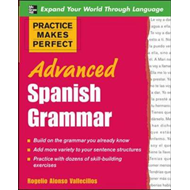 Practice Makes Perfect: Advanced Spanish Grammar (BOK)