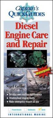 Diesel Engine Care and Repair: A Captain's Quick Guide (BOK)