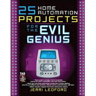 25 Home Automation Projects for the Evil Genius (BOK)