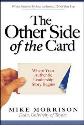The Other Side of the Card: Where Your Authentic Leadership Story Begins (BOK)