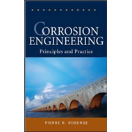 Corrosion Engineering: Principles and Practice (BOK)