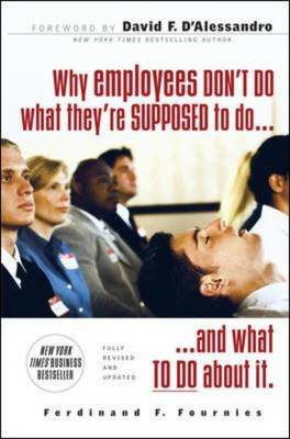 Why Employees Don't Do What They're Supposed to and What You (BOK)