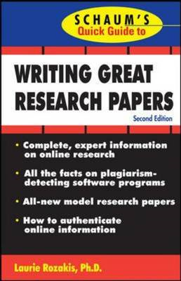 Schaum's Quick Guide to Writing Great Research Papers (BOK)