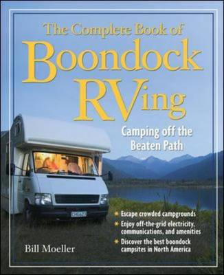 The Complete Book of Boondock RVing: Camping Off the Beaten Path (BOK)