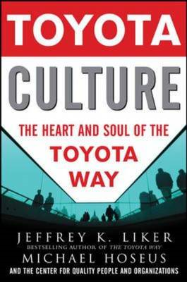 Toyota Culture: The Heart and Soul of the Toyota Way (BOK)
