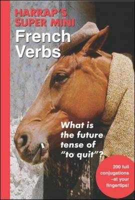 Harrap's Super-mini French Verbs (BOK)