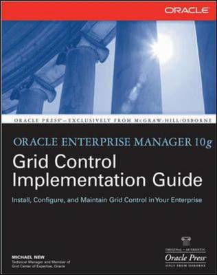 Oracle Enterprise Manager 10g Grid Control Implementation Guide (BOK)