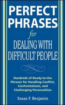 Perfect Phrases for Dealing with Difficult People: Hundreds (BOK)