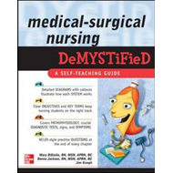 Medical Surgical Nursing Demystified (BOK)